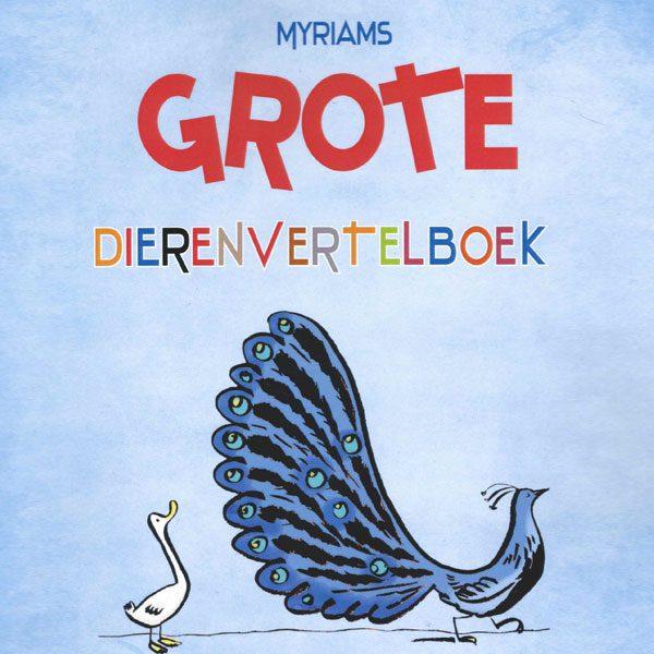 Myriams Grote Dieren Vertelboek